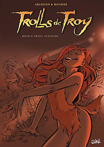 Trolls de troy t08 - édition nb - rock'n troll attitude (Trolls De Troy (8))