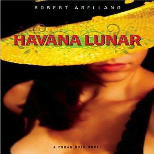 Havana Lunar audiobook cover art