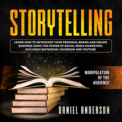 Storytelling: Manipulation of the Audience cover art