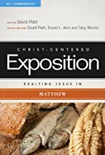 Exalting Jesus in Matthew (Christ-Centered Exposition Commentary)
