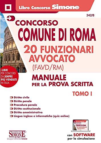 Concorso Comune di Roma 20 funzionari avvocato (FAVD/RM). Con software di simulazione