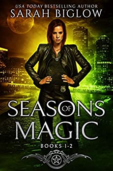 Seasons of Magic Volume 1: (Books 1-2): (A Witch Detective Urban Fantasy Collection) (Seasons of Magic Omnibus) by [Sarah Biglow]