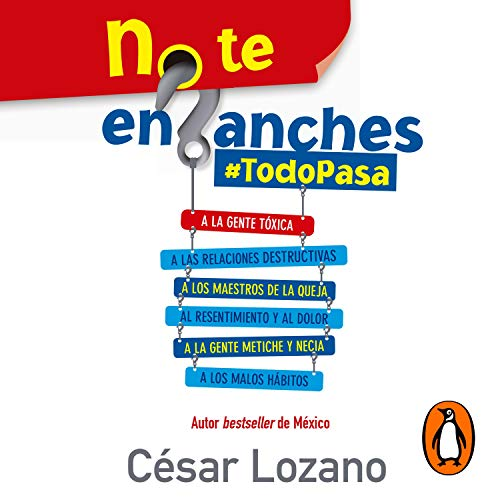 No te enganches [Don't Get Hung Up] Audiobook By César Lozano cover art