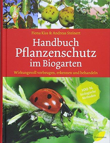 Handbuch Pflanzenschutz im Bioga...