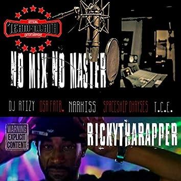 No Mix No Master