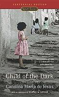 Child of the Dark: The Diary Of Carolina Maria De Jesus (Classics)