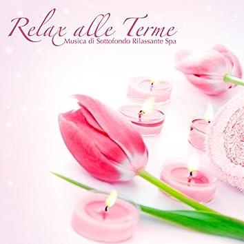 Relax alle Terme - Musica di Sottofondo Rilassante Spa per Centro Termale, Massaggi e Trattamenti di Bellezza