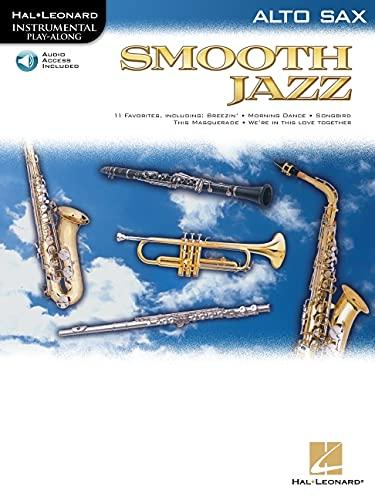 Smooth Jazz: Alto Sax [With CD (Audio)] (Hal Leonard Instrumental Play-Along)