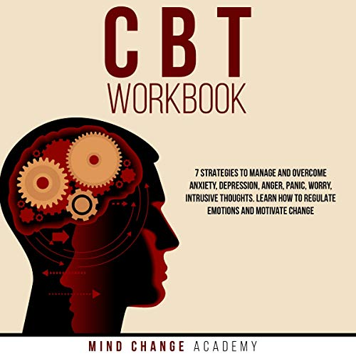CBT Workbook Audiobook By Mind Change Academy cover art