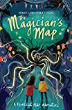 The Magician's Map: A Hoarder Hill Adventure (The House on Hoarder Hill book 2)