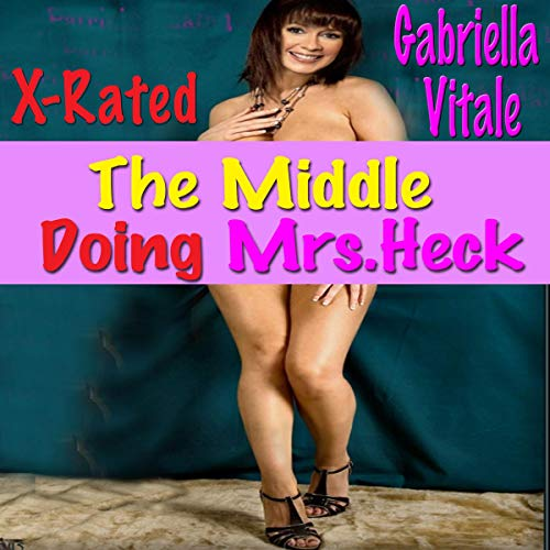 The Middle Doing Mrs.Heck cover art