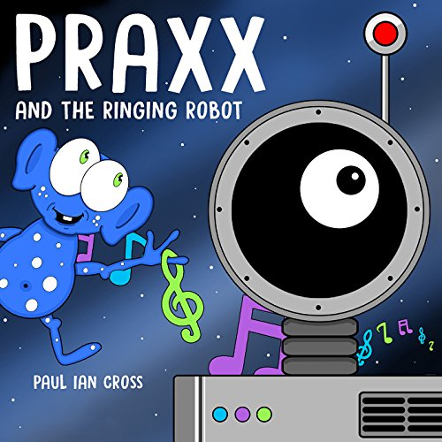 Praxx and the Ringing Robot audiobook cover art
