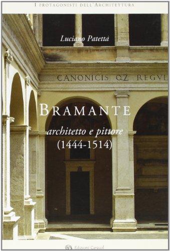 Bramante architetto e pittore (1444-1514) (I protagonisti