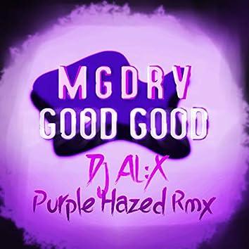 Good Good (Purple Hazed Remix)