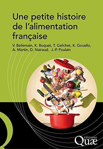 Une petite histoire de l'alimentation française (French Edition)