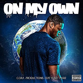 On My Own (feat. Yona Marie)