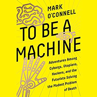 To Be a Machine audiobook cover art