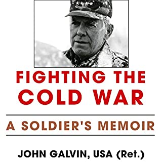 Fighting the Cold War: A Soldier's Memoir audiobook cover art