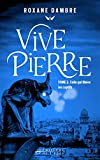 Vivepierre, tome 2: Celle qui libère les captifs