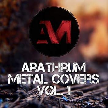 Arathrum's Metal Covers, Vol. 1