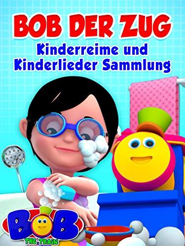 Bob der Zug - Kinderreime und Kinderlieder Sammlung