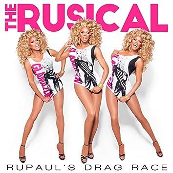RuPaul's Drag Race: The Rusical