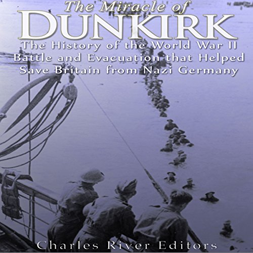 The Miracle of Dunkirk audiobook cover art