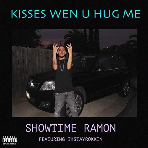 Kisses Wen U Hug Me (feat. Tkstayrokkin) [Explicit]