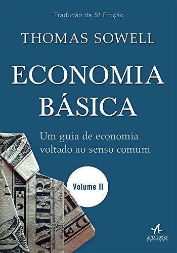 Economia básica: um guia de economia voltado ao senso comum