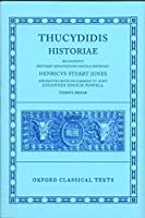 Thucydidis Historiae: Tomus Prior (Oxford Classical Texts)