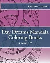 Day Dreams Mandala Coloring Books: Volume 9