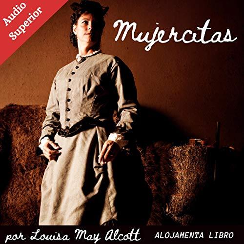 Mujercitas Audiobook By Louisa May Alcott cover art
