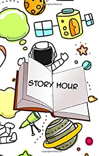 STORY HOUR: Notebook Gift for Kids ,Art Activities ,Journal, Blank Lined,6 x 9 Inches,120 Pages