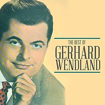 The Best of Gerhard Wendland