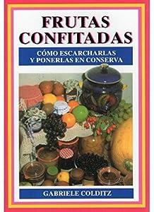 FRUTAS CONFITADAS (VARIOS-COCINA Y HOGAR)
