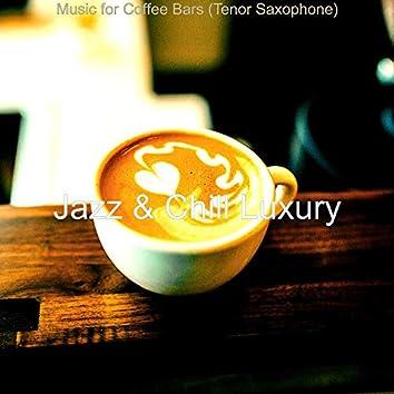 Music for Coffee Bars (Tenor Saxophone)