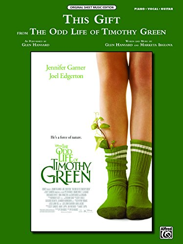 This Gift (from Disney's The Odd Life of Timothy Green): Piano/Vocal/Guitar Original Sheet Music Edition (Piano/Vocal/Guitar)