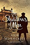 The Shadows of Men: A Novel (Wyndham & Banerjee Mysteries)