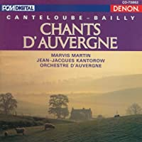 Canteloube: Songs of the Auvergne; Chants d'Auvergne