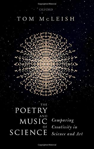Image OfThe Poetry And Music Of Science: Comparing Creativity In Science And Art