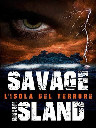 Savage Island - L'Isola del terrore