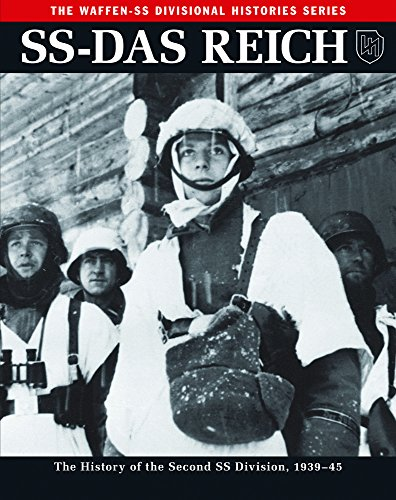 Ss: Das Reich: The History of the Second Ss Division 1933-45: The History of the Second SS Division, 1939-45 (Waffen SS Divisional Histories)