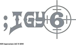 UR Impressions Silv ;IGY6 Scope Site - I Got Your 6 Decal Vinyl Sticker Graphics for Cars Trucks SUV Vans Walls Windows Laptop|Silver|7.5 X 4 inch|URI614-S