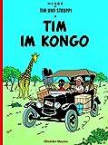 Tim und Struppi 1: Tim im Kongo. Kindercomic ab 8 Jahren. Ideal für Leseanfänger: Comic-Klassiker - Hergé