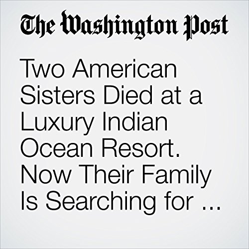 Two American Sisters Died at a Luxury Indian Ocean Resort. Now Their Family Is Searching for Answers cover art