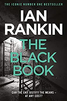 The Black Book: From the Iconic #1 Bestselling Writer of Channel 4's MURDER ISLAND (Inspector Rebus Book 5) (English Edition) van [Ian Rankin]