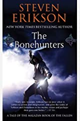 The Bonehunters: Book Six of The Malazan Book of the Fallen Kindle Edition