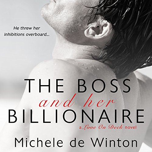 The Boss and Her Billionaire audiobook cover art