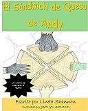 El Sándwich de Queso de Andy