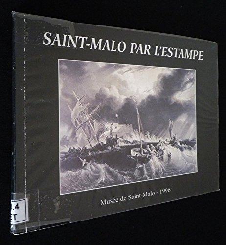 Saint-Malo par l'estampe